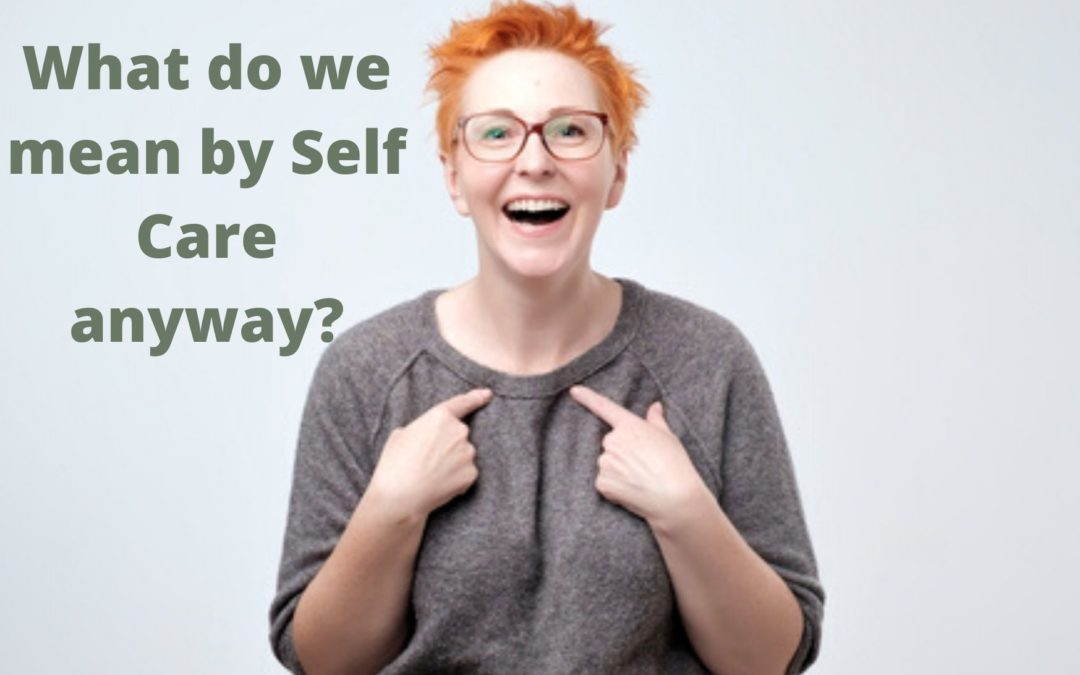 What do we mean by self-care anyway?